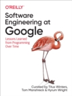 Software Engineering at Google : Lessons Learned from Programming Over Time - eBook