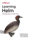 Learning Helm : Managing Apps on Kubernetes - Book