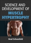 Science and Development of Muscle Hypertrophy - Book