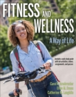 Fitness and Wellness with Web Study Guide : A Way of Life - Book