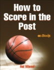 How to Score in the Post - eBook