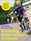 Promoting Active Lifestyles in Schools - eBook