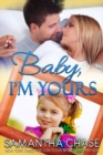 Baby, I'm Yours - eBook