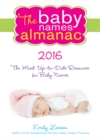 The 2016 Baby Names Almanac - eBook