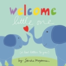 Welcome Little One - Book
