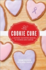 The Cookie Cure : A Mother-Daughter Memoir - Book