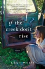 If the Creek Don't Rise - Book