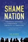 Shame Nation : The Global Epidemic of Online Hate - eBook