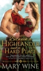 Between a Highlander and a Hard Place - eBook