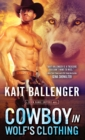Cowboy in Wolf's Clothing - eBook