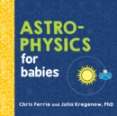 Astrophysics for Babies - Book