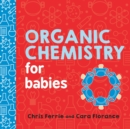Organic Chemistry for Babies - Book