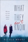 What They Don't Know - Book