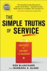 The Simple Truths of Service : Inspired by Johnny the Bagger - Book