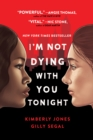 I'm Not Dying with You Tonight - eBook