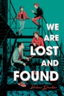 We Are Lost and Found - eBook