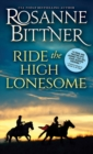 Ride the High Lonesome - eBook