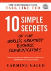 10 Simple Secrets of the World's Greatest Business Communicators - Book