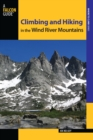 Climbing and Hiking in the Wind River Mountains - eBook