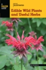 Basic Illustrated Edible Wild Plants and Useful Herbs - eBook