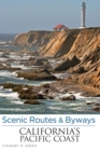 Scenic Routes & Byways California's Pacific Coast - eBook