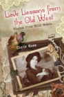 Love Lessons from the Old West : Wisdom from Wild Women - eBook