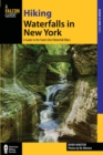 Hiking Waterfalls in New York : A Guide to the State's Best Waterfall Hikes - eBook