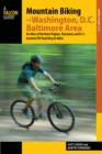 Mountain Biking the Washington, D.C./Baltimore Area : An Atlas of Northern Virginia, Maryland, and D.C.'s Greatest Off-Road Bicycle Rides - eBook