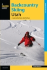 Backcountry Skiing Utah : A Guide to the State's Best Ski Tours - eBook