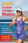 IronFit Triathlon Training for Women : Training Programs and Secrets for Success in all Triathlon Distances - eBook