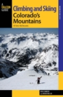 Climbing and Skiing Colorado's Mountains : 50 Select Ski Descents - eBook