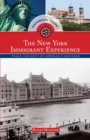 Historical Tours The New York Immigrant Experience : Trace the Path of America's Heritage - eBook