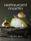 The Restaurant Martin Cookbook : Sophisticated Home Cooking From the Celebrated Santa Fe Restaurant - eBook