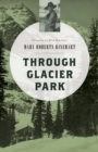 Through Glacier Park - eBook