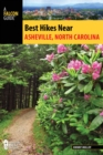 Best Hikes Near Asheville, North Carolina - eBook