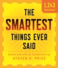 The Smartest Things Ever Said, New and Expanded - eBook
