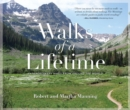 Walks of a Lifetime : Extraordinary Hikes from Around the World - eBook