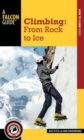 Climbing : From Rock to Ice - Book