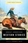 Great American Western Stories : Lyons Press Classics - eBook