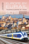 Europe by Eurail 2019 : Touring Europe by Train - Book