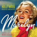 Marilyn : Lost Images from the Hollywood Photo Archive - eBook