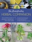 The Homesteader's Herbal Companion : The Ultimate Guide to Growing, Preserving, and Using Herbs - eBook