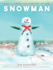 The Illustrated History of the Snowman - eBook