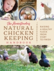 The Homesteader's Natural Chicken Keeping Handbook : Raising a Healthy Flock from Start to Finish - eBook