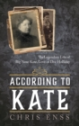 According to Kate : The Legendary Life of Big Nose Kate, Love of Doc Holliday - eBook