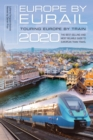 Europe by Eurail 2020 : Touring Europe by Train - eBook