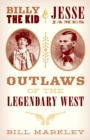 Billy the Kid and Jesse James : Outlaws of the Legendary West - eBook