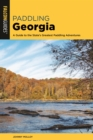Paddling Georgia : A Guide to the State's Greatest Paddling Adventures - eBook