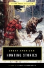 Great American Hunting Stories : Lyons Press Classics - eBook