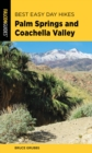 Best Easy Day Hikes Palm Springs and Coachella Valley - eBook